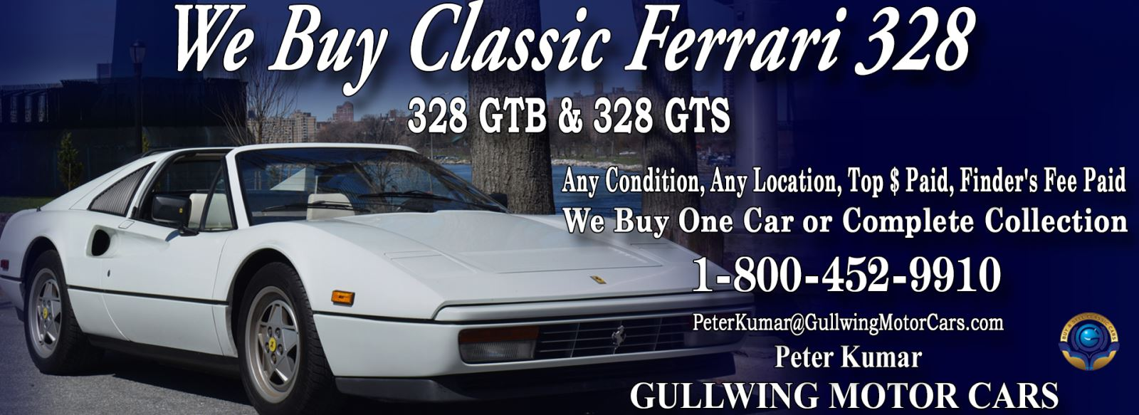 Classic Ferrari 328 GTB, 328GTS, 328GT4, 328GTBi, or 328GTSi for sale, we buy vintage Ferrari 328 GTB, 328GTS, 328GT4, 328GTBi, or 328GTSi. Call Peter Kumar. Gullwing Motor