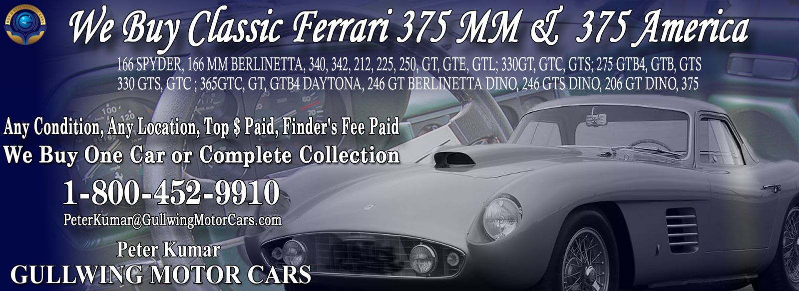 Classic Ferrari 375 MM for sale, we buy vintage Ferrari 375MM. Call Peter Kumar. Gullwing Motor