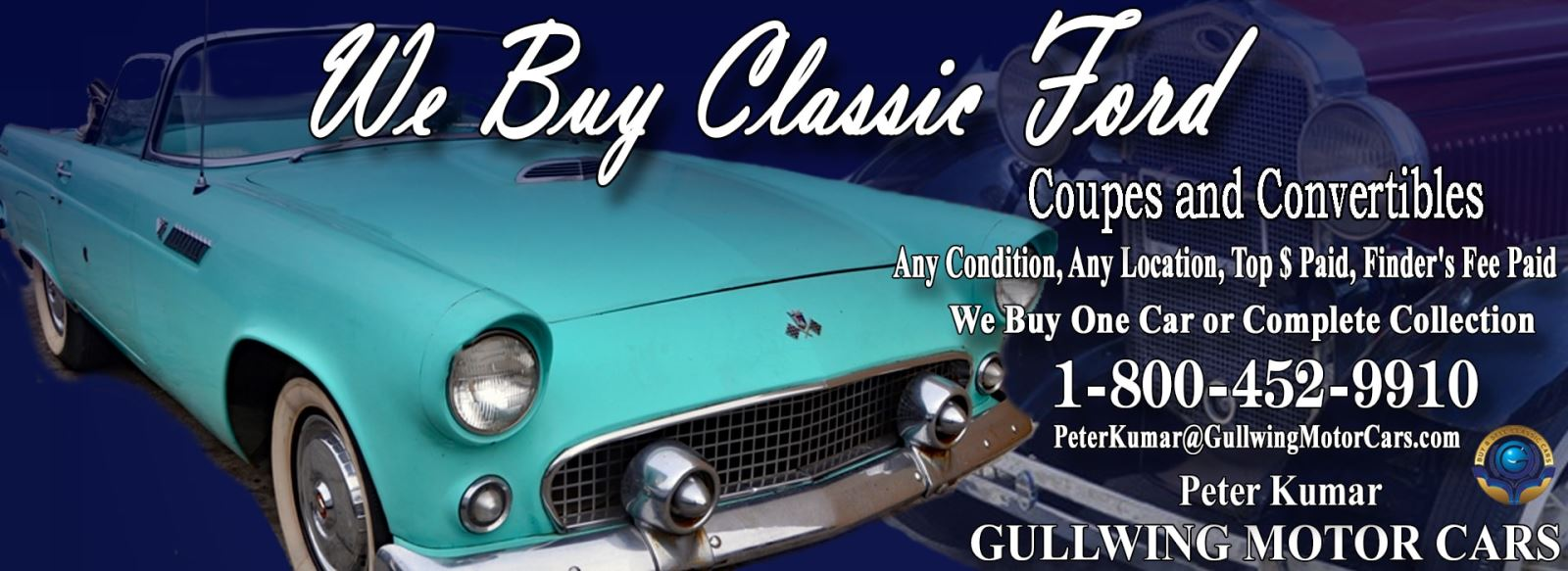 Classic Ford for sale, we buy vintage Ford. Call Peter Kumar. Gullwing Motor