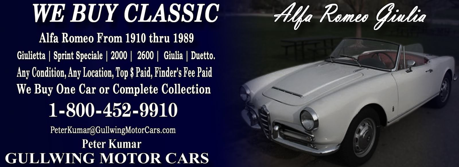 Classic Alfa Romeo Giulia for sale, we buy vintage Alfa Romeo Giulia. Call Peter Kumar. Gullwing Motor