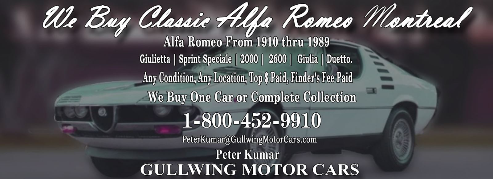 Classic Alfa Romeo Montreal Coupe for sale, we buy vintage Alfa Romeo Montreal Coupe. Call Peter Kumar. Gullwing Motor