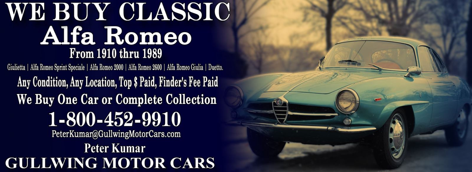 Classic Alfa Romeo for sale, we buy vintage Alfa Romeo. Call Peter Kumar. Gullwing Motor