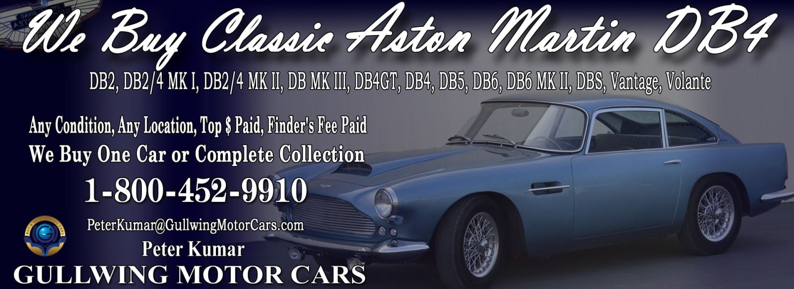 Classic Aston Martin DB4 for sale, we buy vintage Aston Martin DB4. Call Peter Kumar. Gullwing Motor