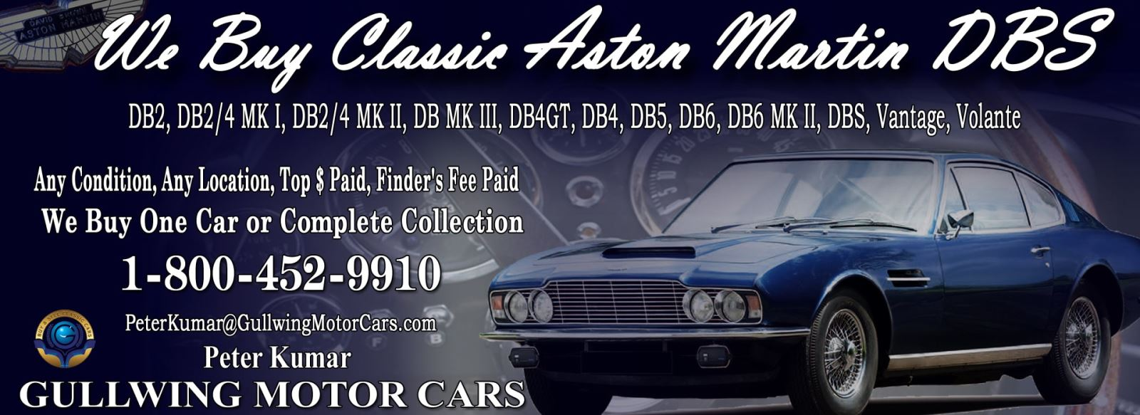Classic Aston Martin DBS for sale, we buy vintage Aston Martin DBS. Call Peter Kumar. Gullwing Motor