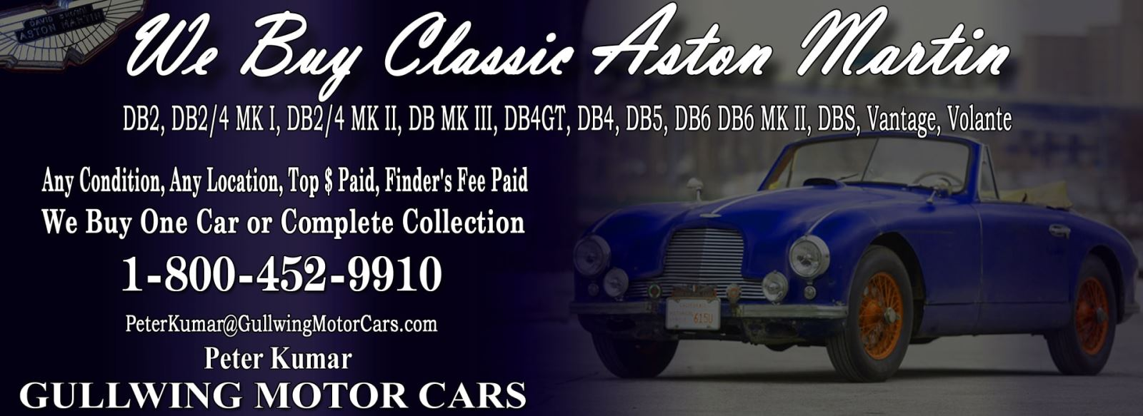 Classic Aston Martin for sale, we buy vintage Aston Martin. Call Peter Kumar. Gullwing Motor