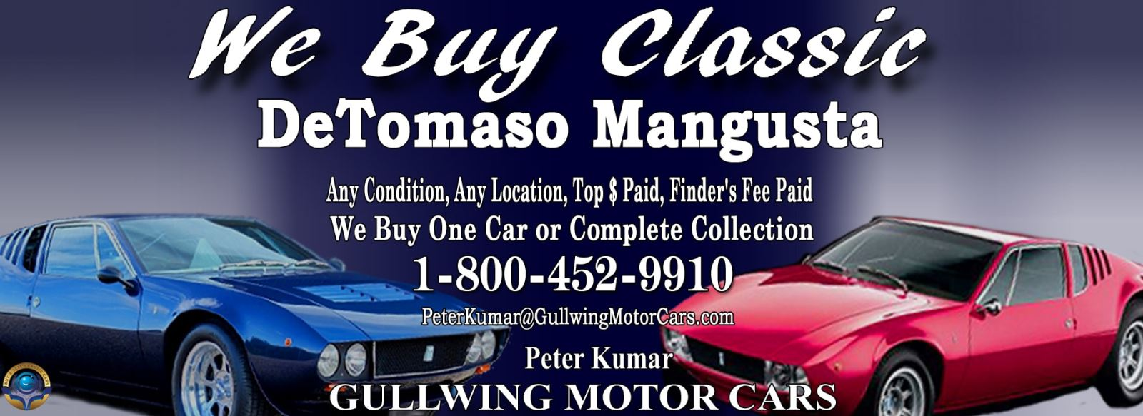 Classic De Tomaso Mangusta for sale, we buy vintage DeTomaso Mangusta. Call Peter Kumar. Gullwing Motor De Tomaso Panetra, De Tomaso Mangusta