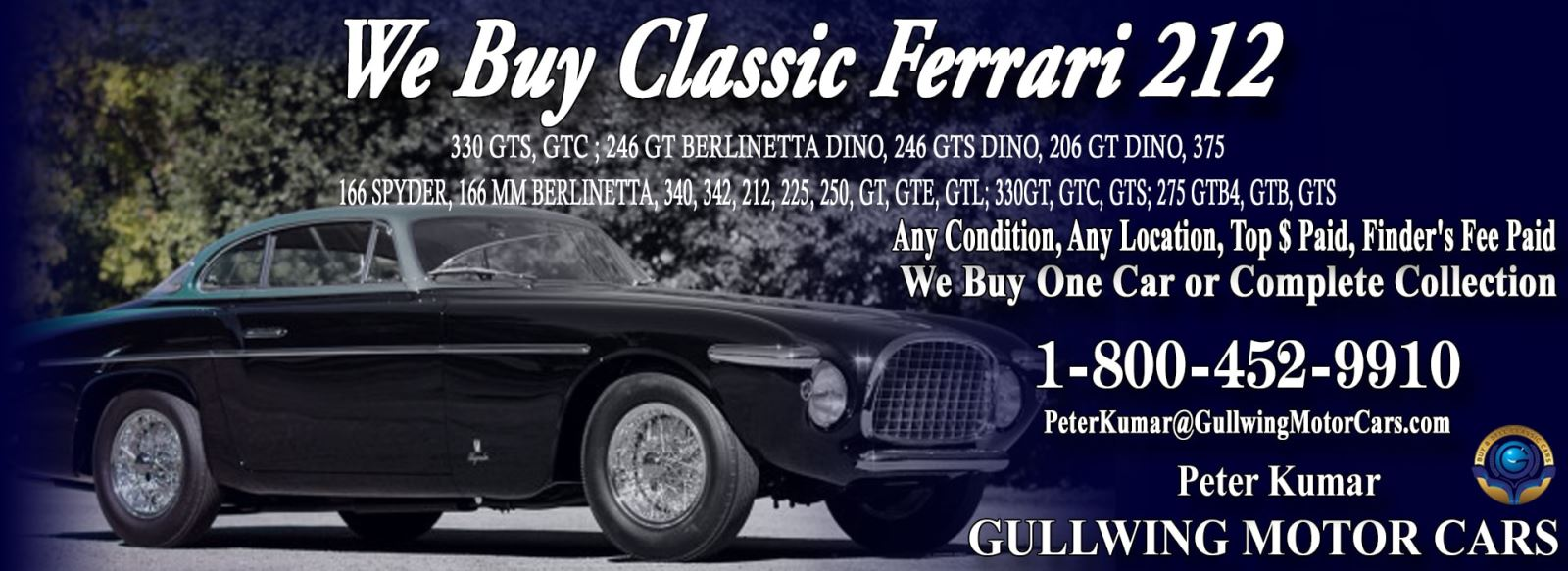 Classic Ferrari 212 for sale, we buy vintage Ferrari 212. Call Peter Kumar. Gullwing Motor