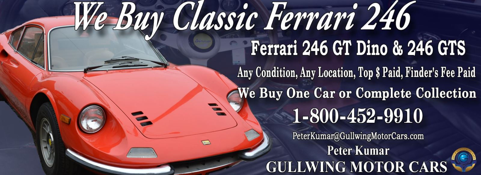 Classic Ferrari 246 GTS Dino Spyder for sale, we buy vintage Ferrari 246 GTS Dino Spyder. Call Peter Kumar. Gullwing Motor