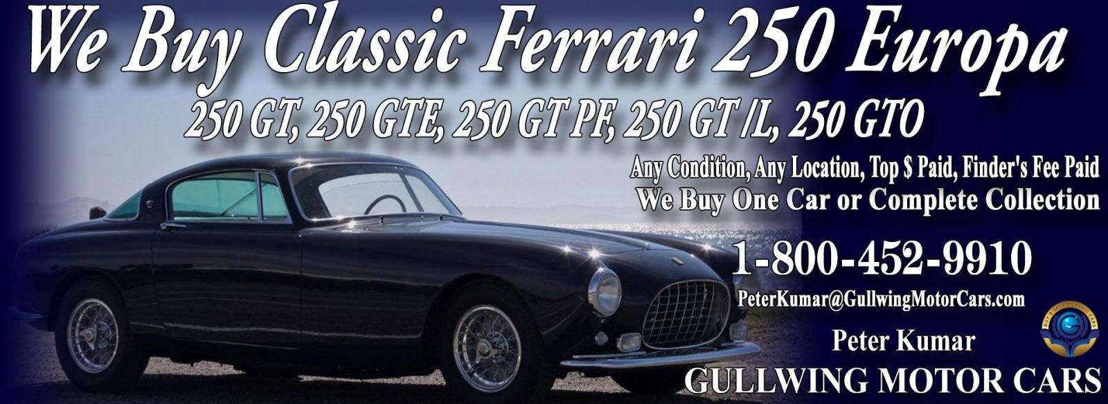 Classic Ferrari 250 Europa for sale, we buy vintage Ferrari 250 Europa. Call Peter Kumar. Gullwing Motor