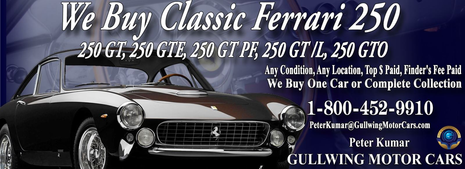 Classic Ferrari 250 for sale, we buy vintage Ferrari 250. Call Peter Kumar. Gullwing Motor