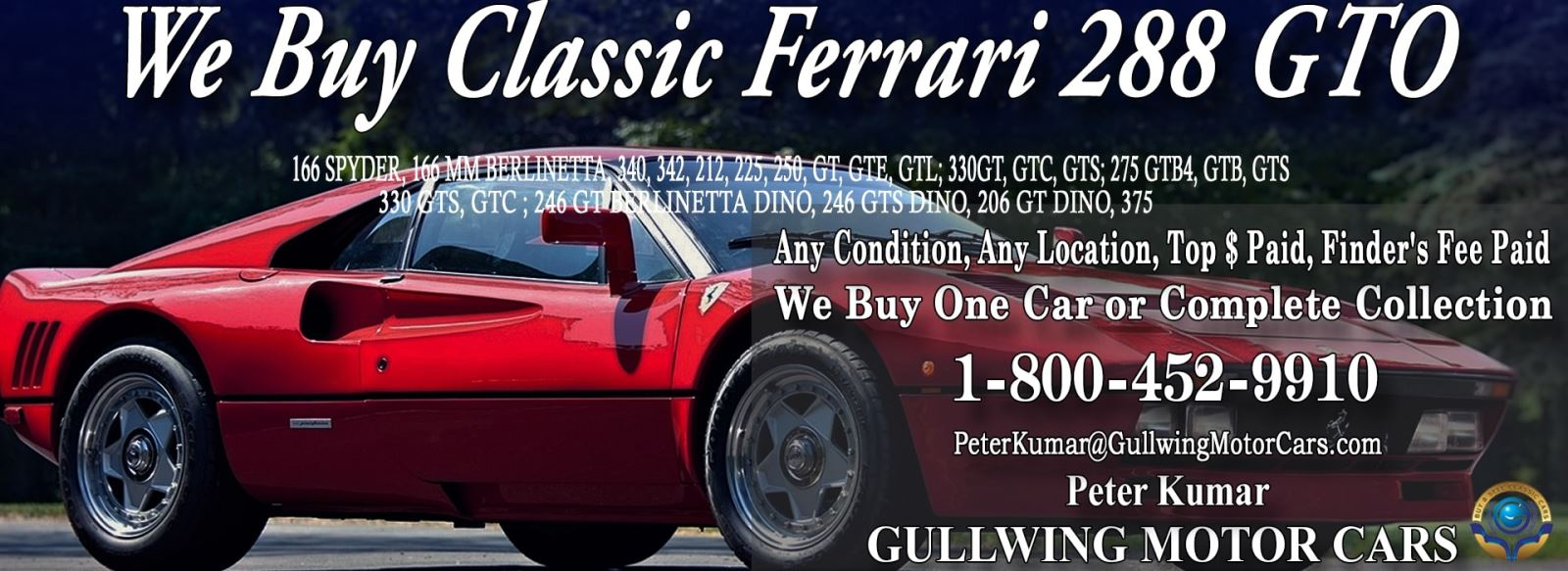 Classic Ferrari 288 GTO for sale, we buy vintage Ferrari 288GTO. Call Peter Kumar. Gullwing Motor