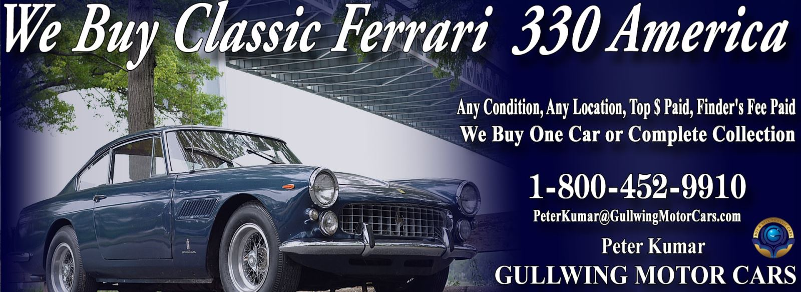 Classic Ferrari 330 America for sale, we buy vintage Ferrari 330 America. Call Peter Kumar. Gullwing Motor