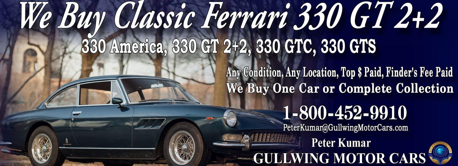 Classic Ferrari 330 GT 2+2 for sale, we buy vintage Ferrari 330 GT. Call Peter Kumar. Gullwing Motor