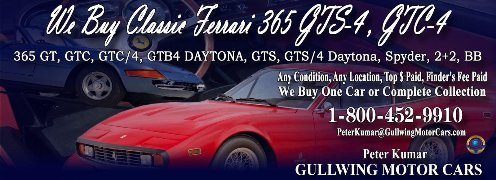 Classic Ferrari 365 GTS and 365 GTC for sale, we buy vintage Ferrari 365 GTS and 365 GTC. Call Peter Kumar. Gullwing Motor