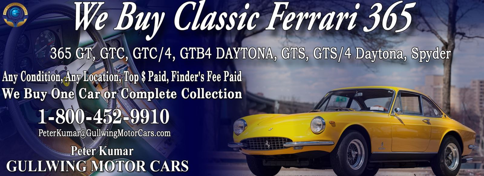 Classic Ferrari 365 GTS4 Daytona Spyder for sale, we buy vintage Ferrari 365 GTS4 Spyder. Call Peter Kumar. Gullwing Motor