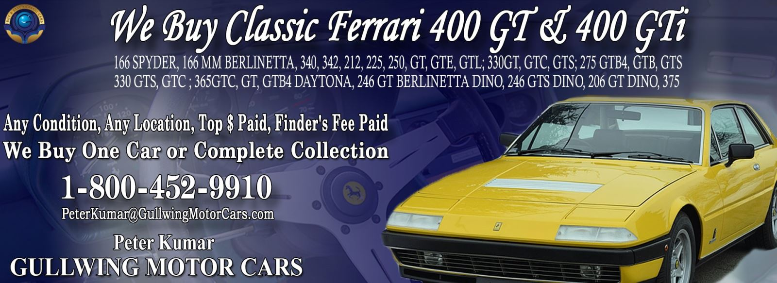 Classic Ferrari 400 GT 400 GTi for sale, we buy vintage Ferrari 400GT 400GTi. Call Peter Kumar. Gullwing Motor