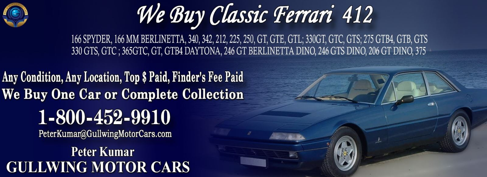 Classic Ferrari 412 for sale, we buy vintage Ferrari 412. Call Peter Kumar. Gullwing Motor