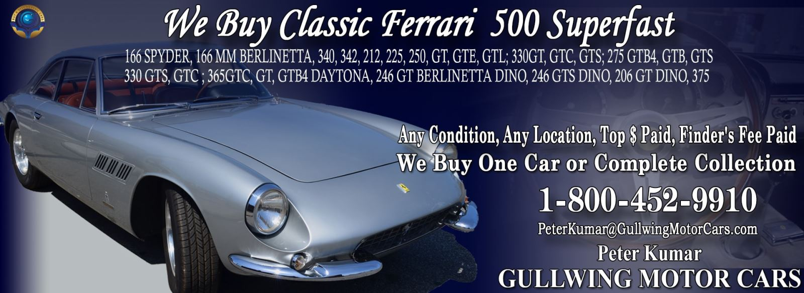 Classic Ferrari 500 Superfast for sale, we buy vintage Ferrari 500 Superfast. Call Peter Kumar. Gullwing Motor