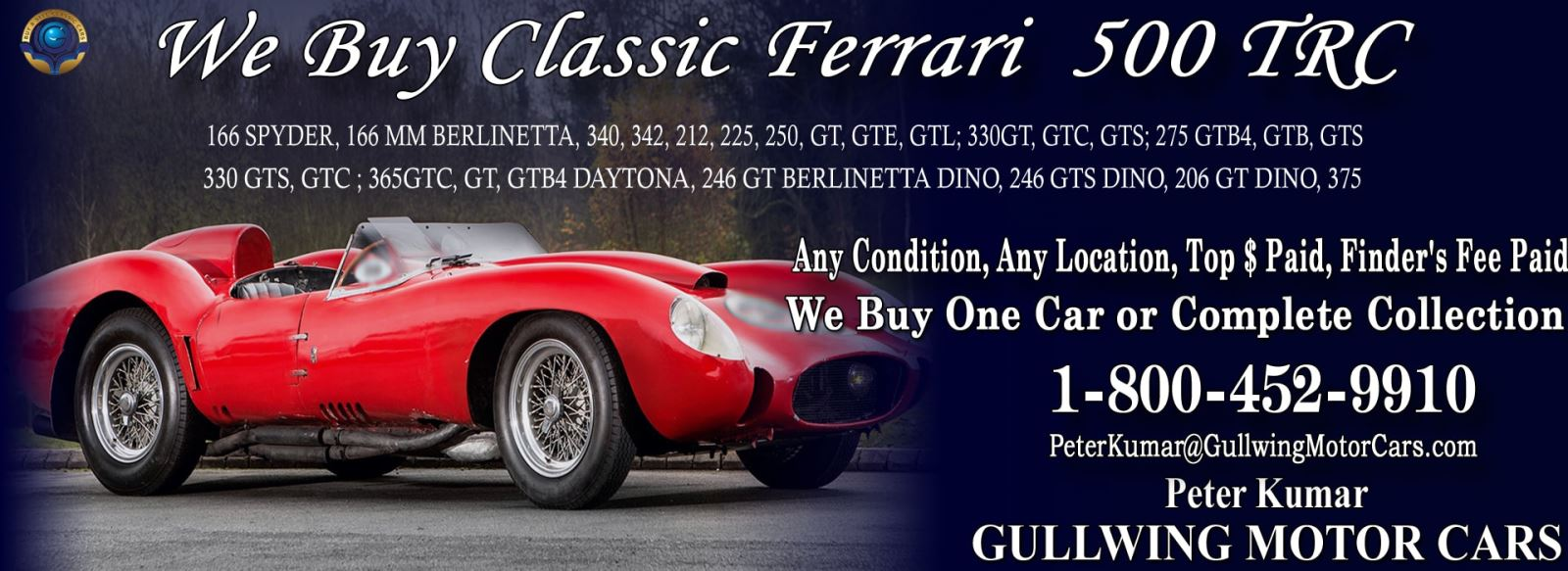 Classic Ferrari 500 TRC for sale, we buy vintage Ferrari 500 TRC. Call Peter Kumar. Gullwing Motor
