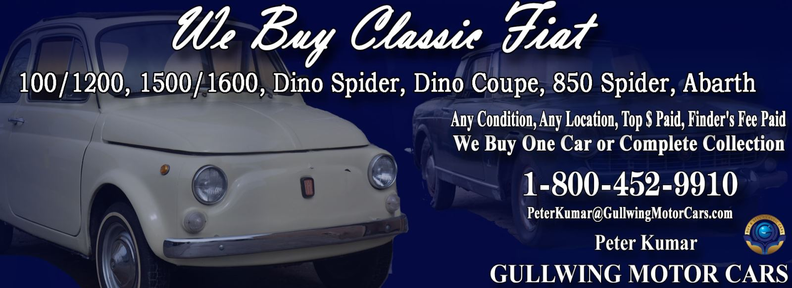 Classic Fiat for sale, we buy vintage Fiat. Call Peter Kumar. Gullwing Motor