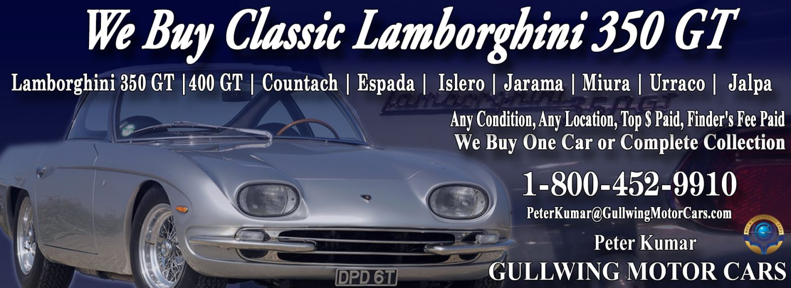 Classic Lamborghini 350GT for sale, we buy vintage Lamborghini 350 GT. Call Peter Kumar. Gullwing Motor
