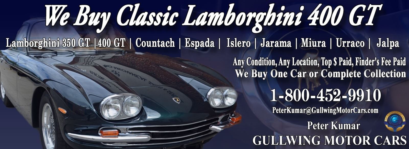 Classic Lamborghini 400GT for sale, we buy vintage Lamborghini 400 GT. Call Peter Kumar. Gullwing Motor
