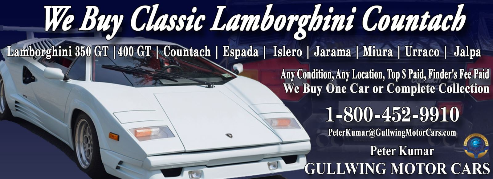 Classic Lamborghini Countach for sale, we buy vintage Lamborghini Countach. Call Peter Kumar. Gullwing Motor