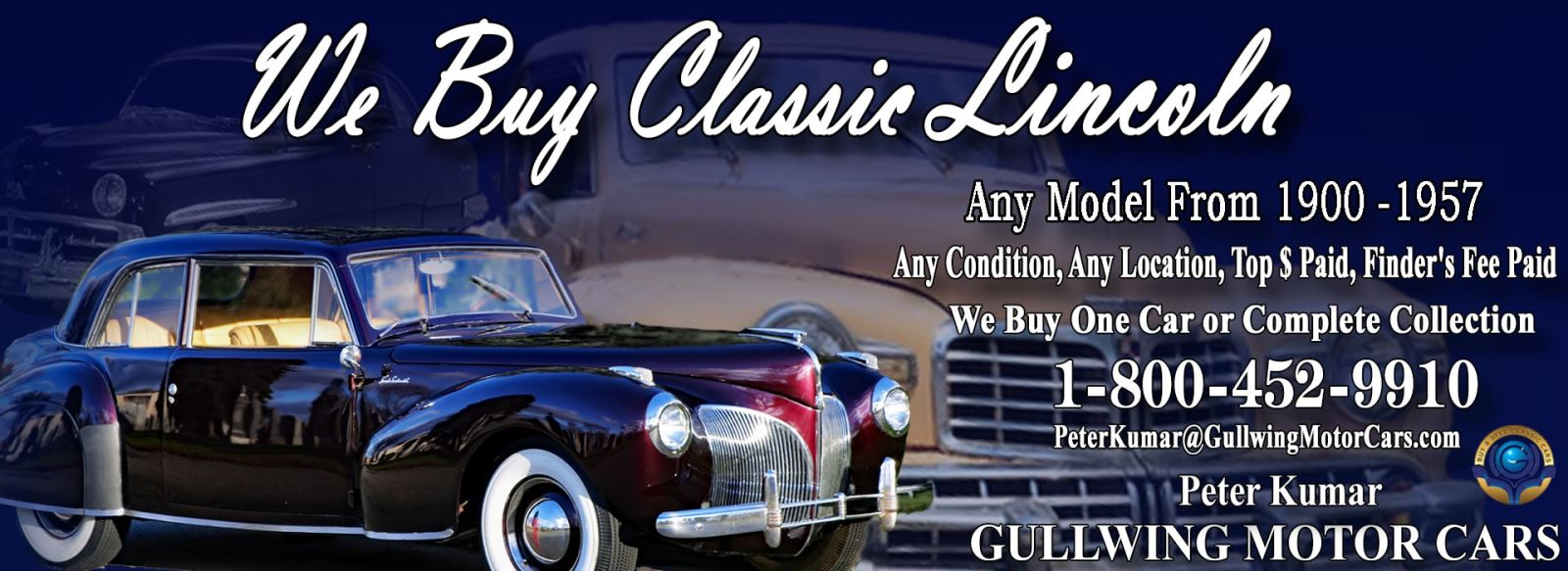 Classic Lincoln for sale, we buy vintage Lincoln . Call Peter Kumar. Gullwing Motor
