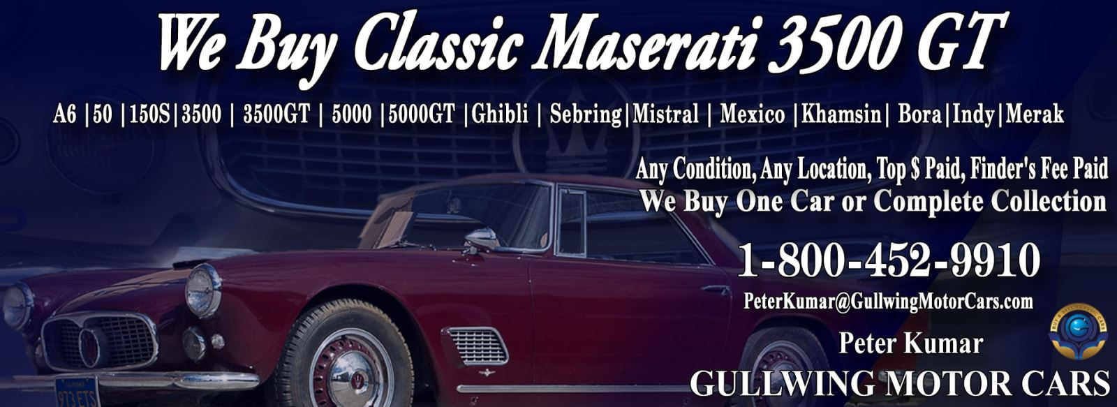 Classic Maserati 3500GT for sale, we buy vintage Maserati 3500 GT. Call Peter Kumar. Gullwing Motor