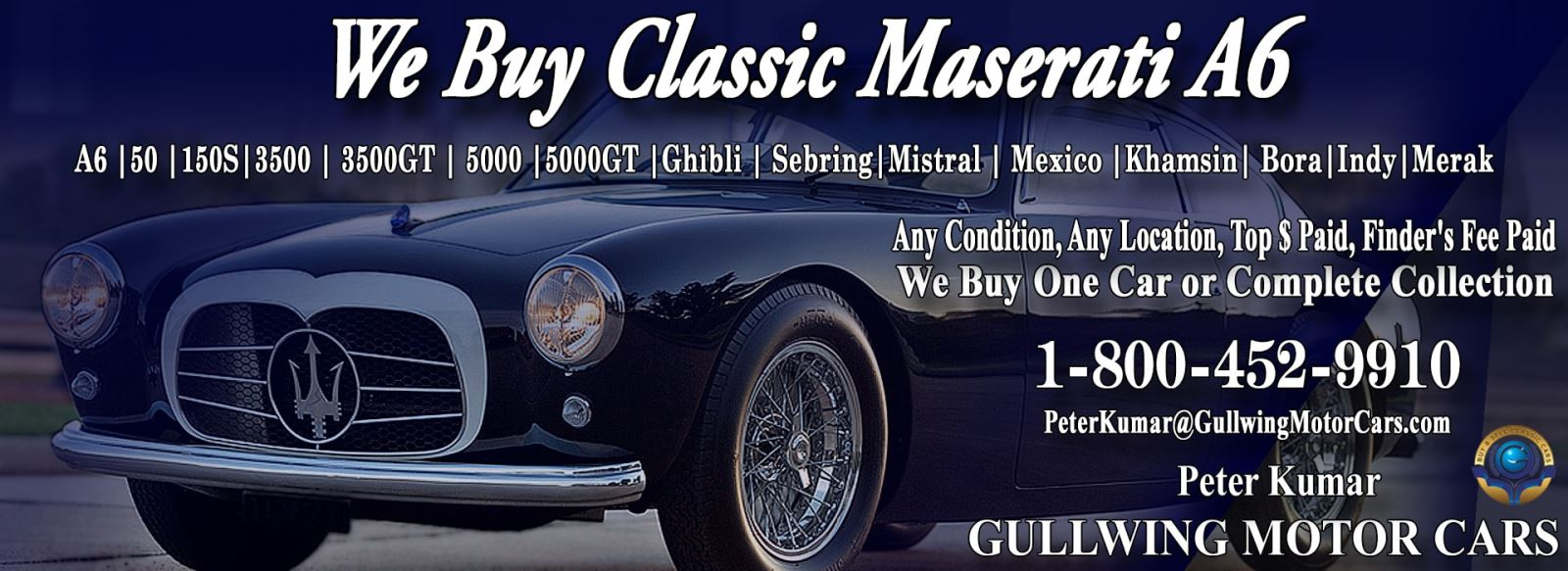 Classic Maserati A6 for sale, we buy vintage Maserati A6. Call Peter Kumar. Gullwing Motor