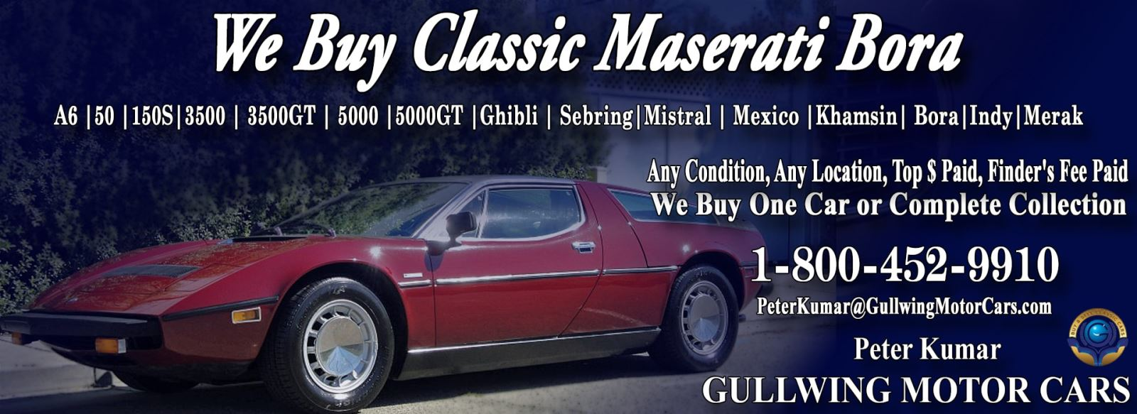 Classic Maserati Bora for sale, we buy vintage Maserati Bora. Call Peter Kumar. Gullwing Motor