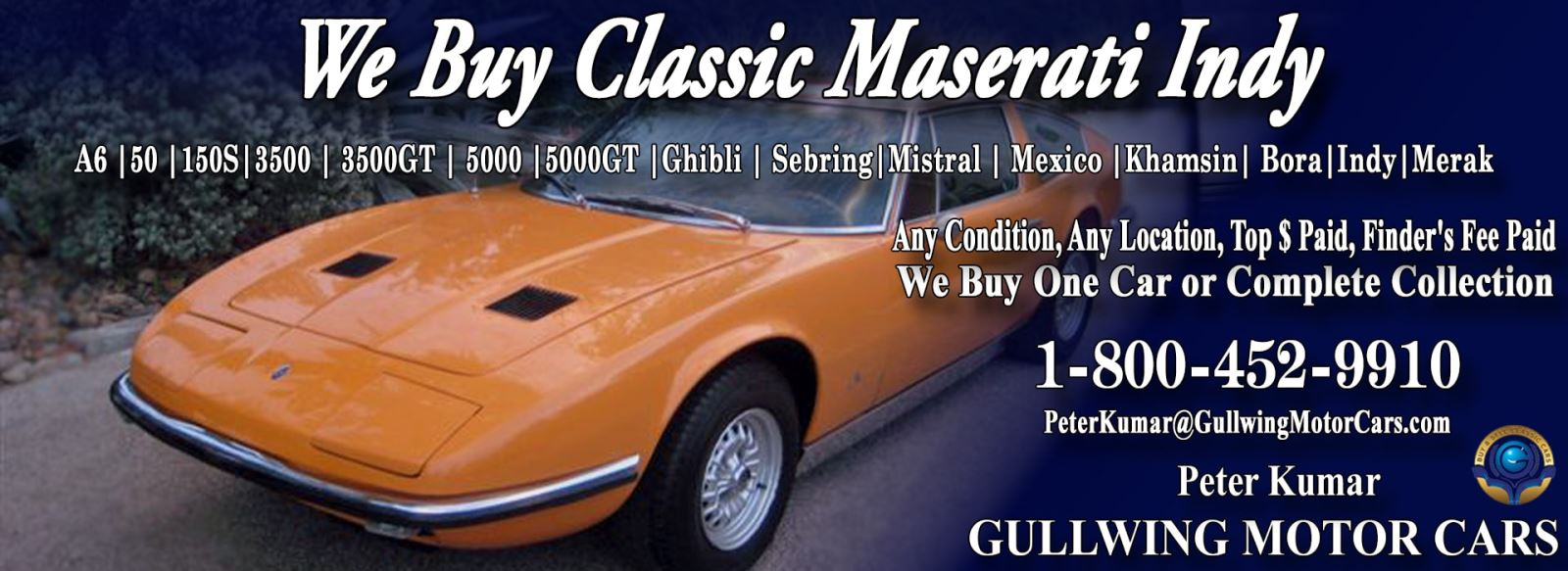 Classic Maserati Indy for sale, we buy vintage Maserati Indy. Call Peter Kumar. Gullwing Motor