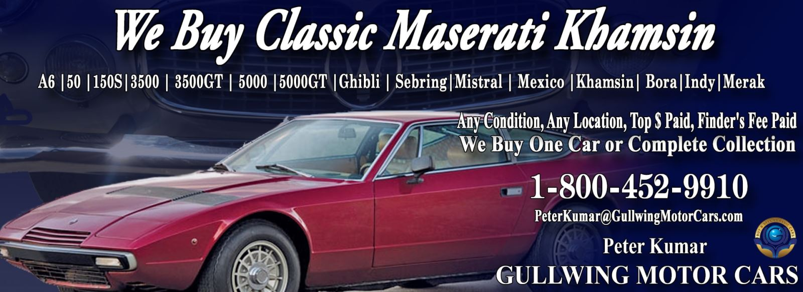 Classic Maserati Khamsin for sale, we buy vintage Maserati Khamsin. Call Peter Kumar. Gullwing Motor