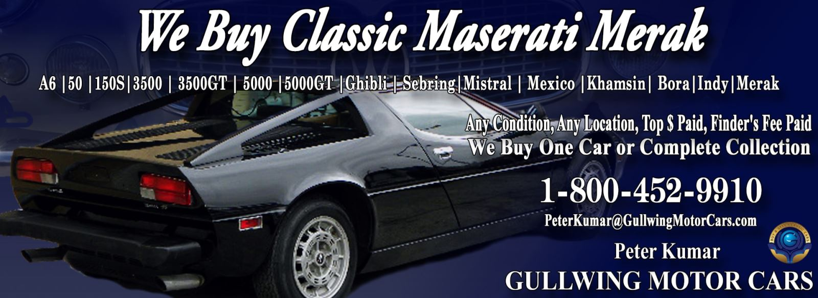 Classic Maserati Merak for sale, we buy vintage Maserati Merak. Call Peter Kumar. Gullwing Motor