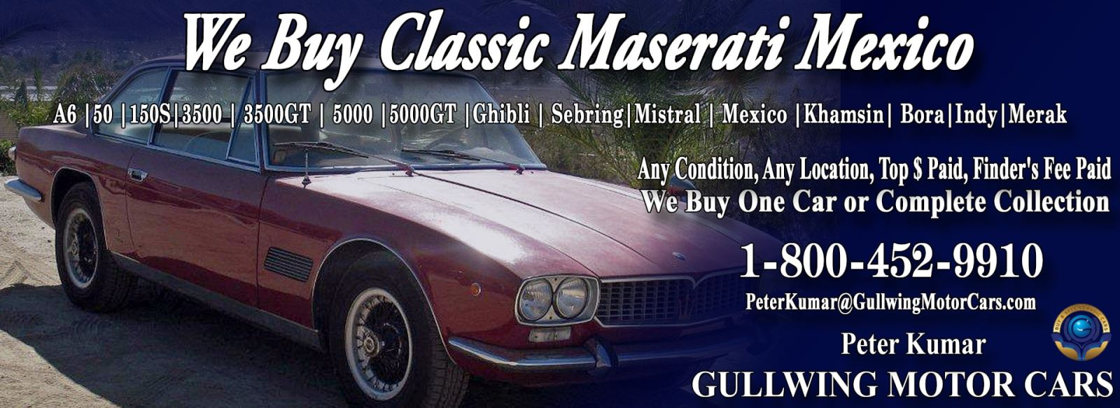 Classic Maserati Mexico for sale, we buy vintage Maserati Mexico. Call Peter Kumar. Gullwing Motor