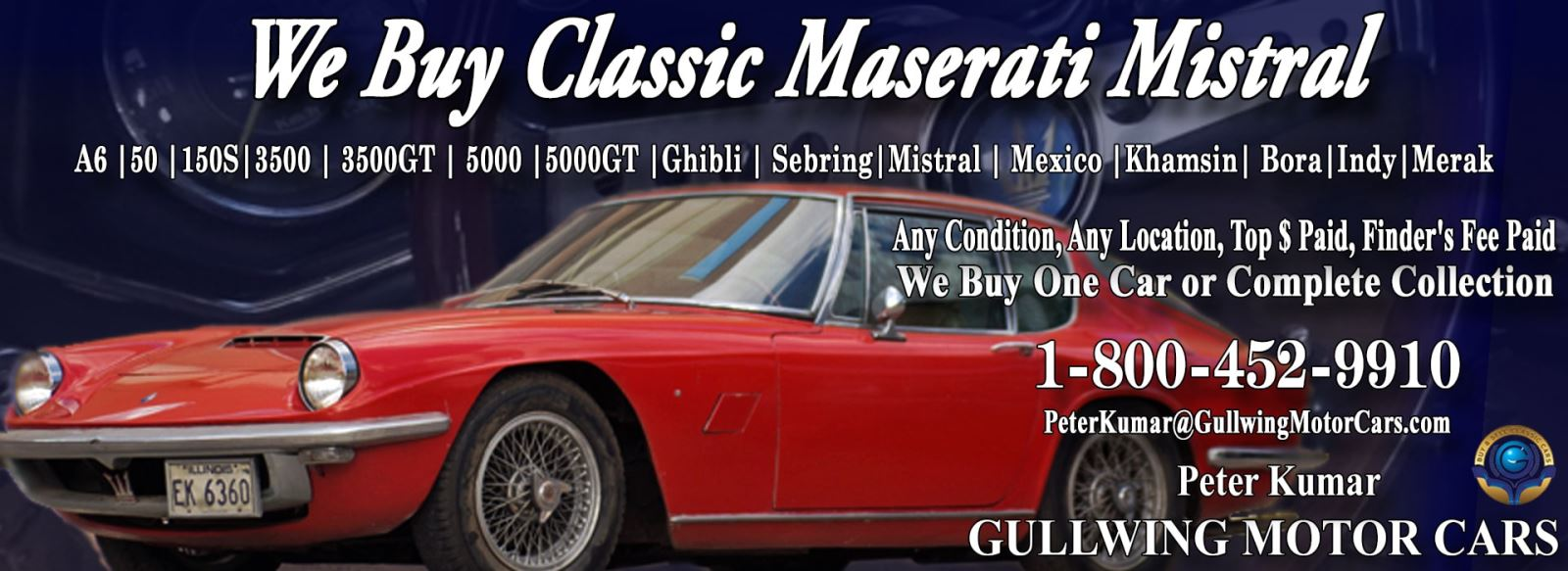 Classic Maserati Mistral for sale, we buy vintage Maserati Mistral. Call Peter Kumar. Gullwing Motor