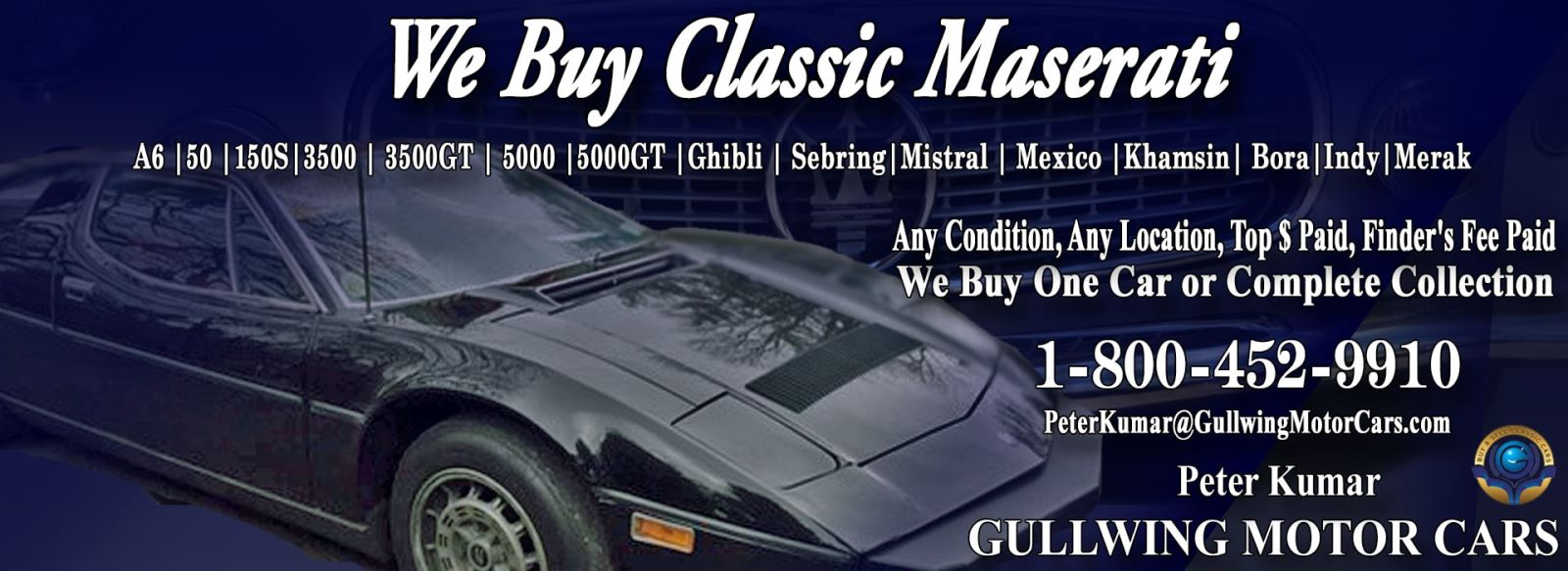 Classic Maserati for sale, we buy vintage Maserati. Call Peter Kumar. Gullwing Motor