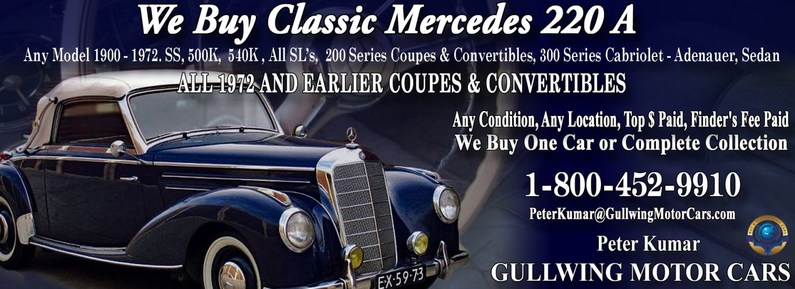 Classic Mercedes 220A for sale, we buy vintage Mercedes 220A. Call Peter Kumar. Gullwing Motor