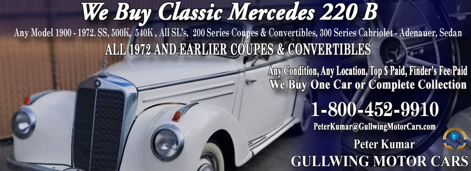 Classic Mercedes 220B for sale, we buy vintage Mercedes 220B. Call Peter Kumar. Gullwing Motor