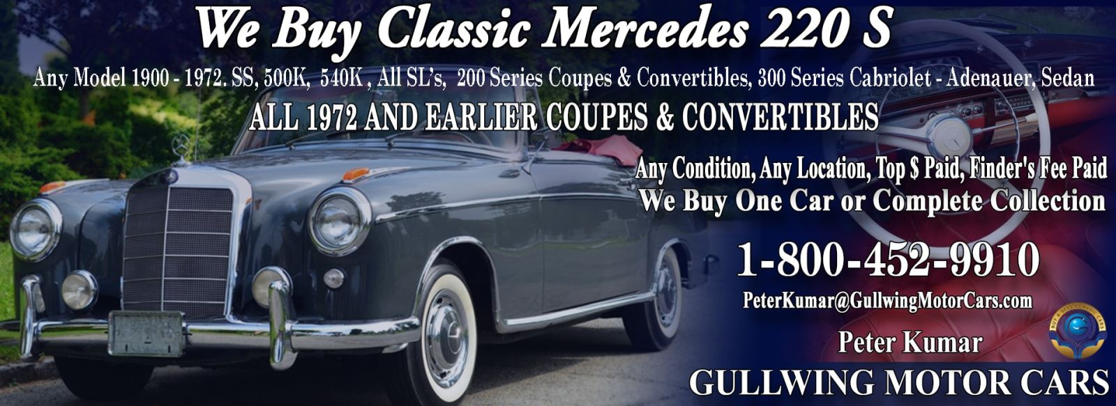 Classic Mercedes 220S for sale, we buy vintage Mercedes 220S. Call Peter Kumar. Gullwing Motor