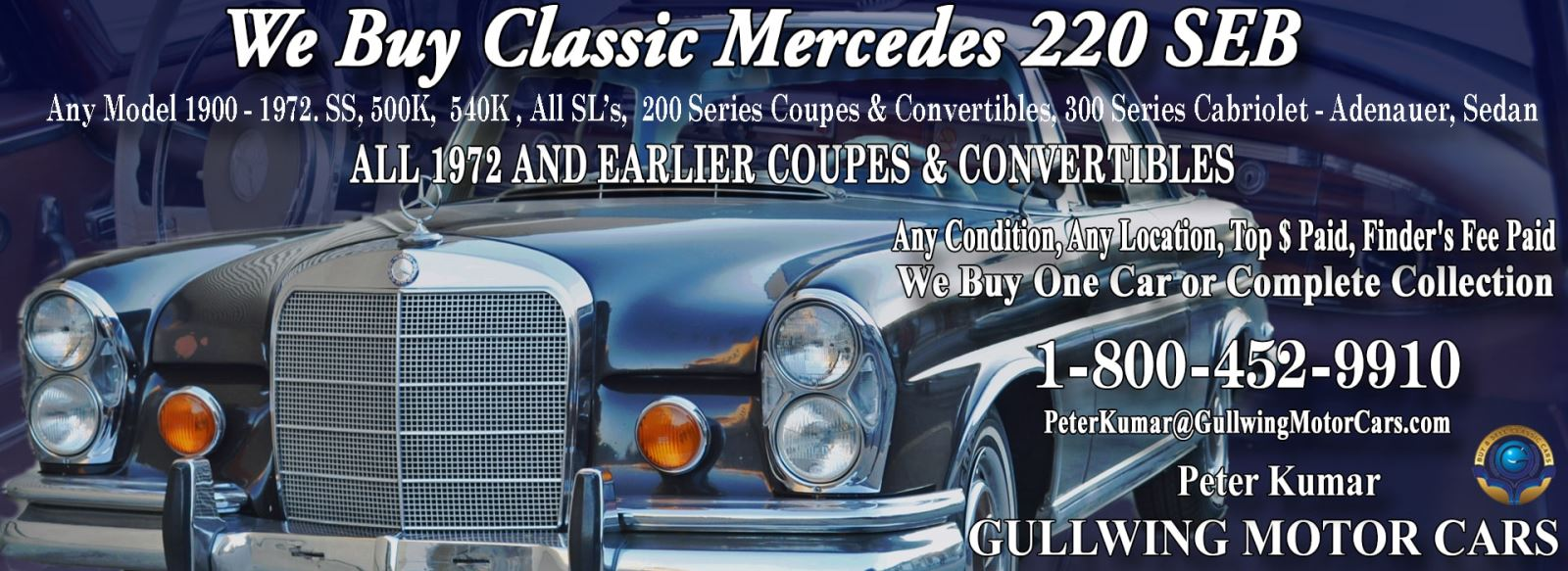 Classic Mercedes 220SEB for sale, we buy vintage Mercedes 220SEB. Call Peter Kumar. Gullwing Motor