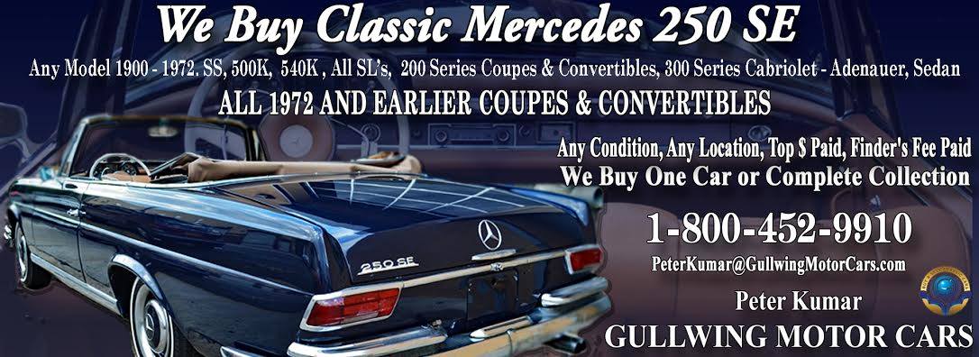 Classic Mercedes 250SE for sale, we buy vintage Mercedes 250SE. Call Peter Kumar. Gullwing Motor