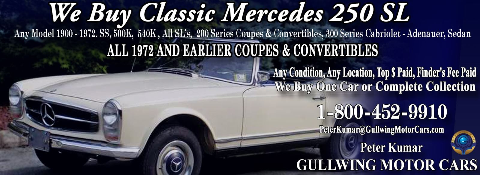 Classic Mercedes 250SL for sale, we buy vintage Mercedes 250SL. Call Peter Kumar. Gullwing Motor