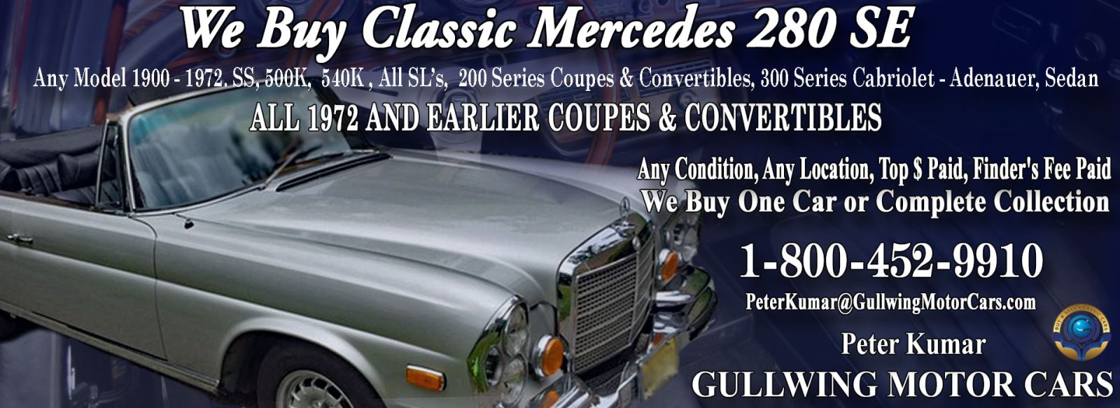 Classic Mercedes 280SE for sale, we buy vintage Mercedes 280SE. Call Peter Kumar. Gullwing Motor
