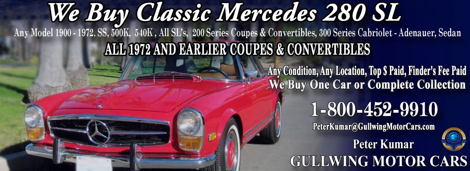 Classic Mercedes 280SL for sale, we buy vintage Mercedes 280SL. Call Peter Kumar. Gullwing Motor