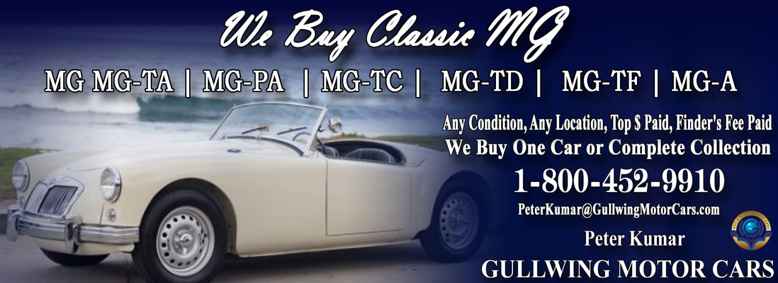 Classic MG for sale, we buy vintage MG. Call Peter Kumar. Gullwing Motor