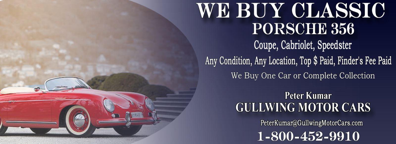 Classic Porsche 356 for sale, we buy vintage Porsche 356. Call Peter Kumar. Gullwing Motor