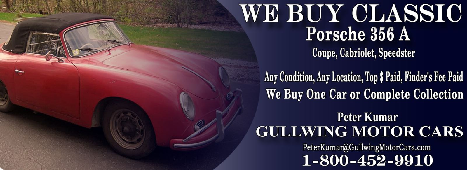 Classic 1958 Porsche 356 A for sale, we buy vintage 58 Porsche 356 A. Call Peter Kumar. Gullwing Motor