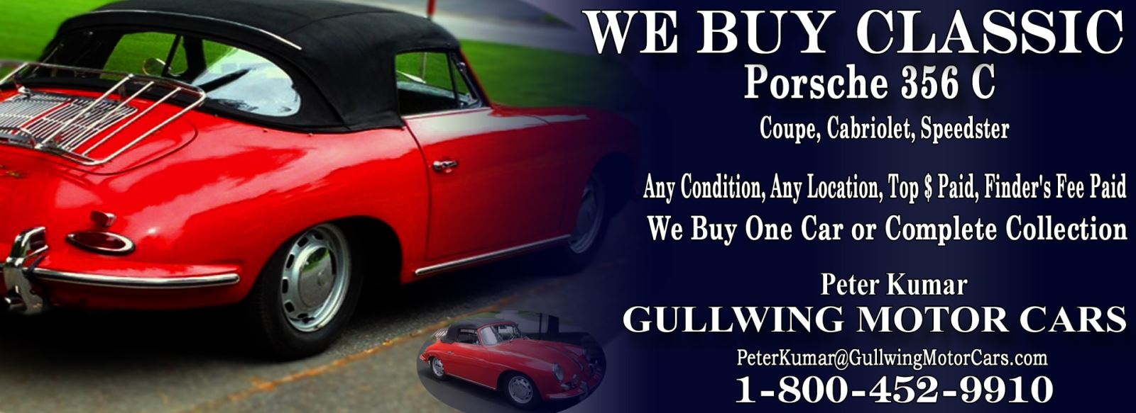 Classic Porsche 356 C  for sale, we buy vintage Porsche 356 C. Call Peter Kumar. Gullwing Motor