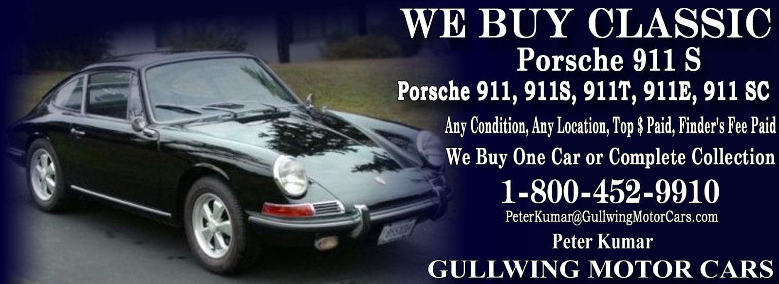 Classic Porsche 911S for sale, we buy vintage Porsche 911S. Call Peter Kumar. Gullwing Motor